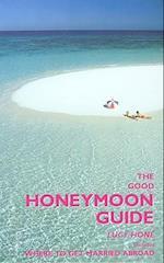 The Good Honeymoon Guide