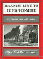 Branch Line to Ilfracombe (Branch Lines S)