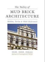 The Valley of Mud-brick Architecture (Ancient to contemporary design)
