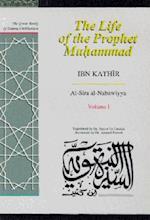 The Life of the Prophet Muhammad af Ibn Kathir, Trevor Le Gassick