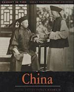 China (Caught in Time : Great Photographic Archives)