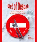Diet of Despair (Lucky Duck Books)