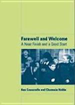 Farewell and Welcome (Lucky Duck Books)