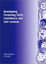 Developing Parenting Skills, Confidence and Self-Esteem (Lucky Duck Books)