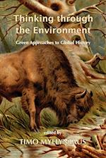 Thinking Through the Environment: Green Approaches to Global History