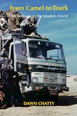 From Camel to Truck: The Bedouin in the Modern World