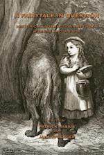 A Fairytale in Question: HISTORICAL INTERACTIONS BETWEEN HUMANS AND WOLVES.