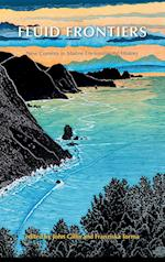 Fluid Frontiers: New Currents in Marine Environmental History