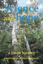 Science and Hope. A Forest History