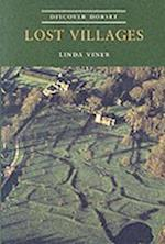 Lost Villages (Discover Dorset S)