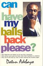 Can I Have My Balls Back Please?