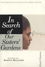 In Search of Our Sister's Garden (Black Classics)