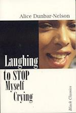 Laughing to Stop Myself from Crying (Black Classics)