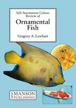 Ornamental Fish (Self-assessment Colour Review)