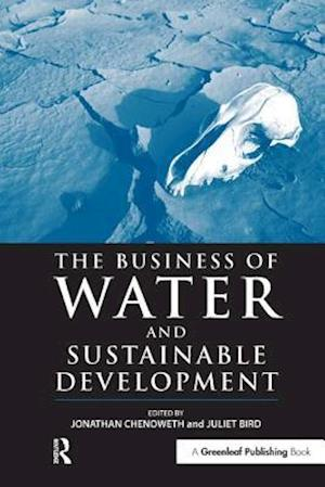 Chenoweth, J: Business of Water and Sustainable Development