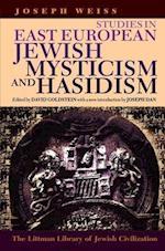 Studies in East European Jewish Mysticism and Hasidism