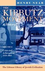 The Kibbutz Movement: A History, Volume 2