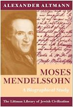 Moses Mendelsson: A Biographical Study