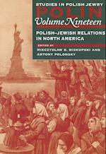 Polin: Studies in Polish Jewry Volume 19 (Polin Studies in Polish Jewry, nr. 19)