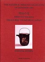Treasures of Imperial Japan, Volume 6, Masterpieces by Shibata Zeshin (Nasser D. Khalili Collection of Japanese Art)