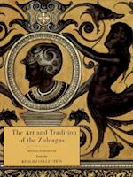 The Art and Tradition of Zuloagas (Nasser D. Khalili Collection of Spanish Art)