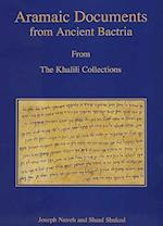 Aramaic Documents from Ancient Bactria (Studies in the Khalili Collection)