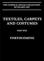 Textiles, Carpets and Costumes (Nasser D. Khalili Collection of Islamic Art, nr. 14)