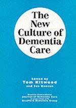 The New Culture of Dementia Care