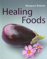Healing Foods af Margaret Roberts