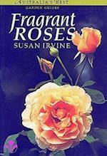 Fragrant Roses (Australia's Best Garden Guides)