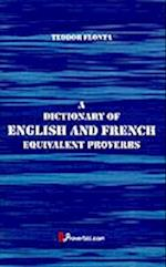 A Dictionary of English and French Equivalent Proverbs
