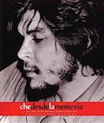Che Desde La Memoria : El Que Fui / Che From Memory (Che Guevara Publishing Project)