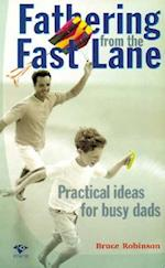 Fathering from the Fast Lane