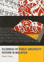 Dilemmas of Public University Reform in Malaysia (Monash Papers On Southeast Asia, nr. 63)