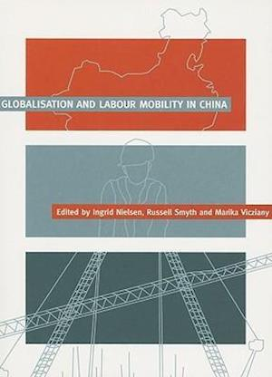 Globalisation and Labour Mobility in China
