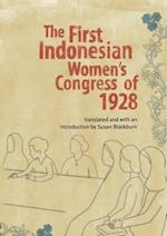 The First Indonesian Women's Congress of 1928 (Monash Papers On Southeast Asia, nr. 64)