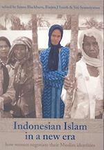 Indonesian Islam in a New Era (Monash Papers on Southeast Asia S)