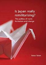 Is Japan Really Remilitarising?