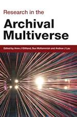 Research in the Archival Multiverse (Social Informatics)