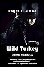 Wild Turkey af Roger L. Simon