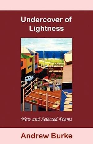 Undercover of Lightness