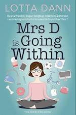 Mrs. D is Going Within