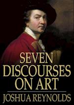 Seven Discourses on Art af Sir Joshua Reynolds