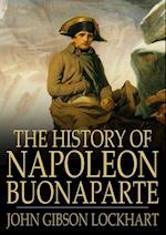 History of Napoleon Bonaparte af John Gibson Lockhart