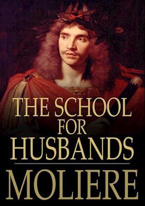 School for Husbands af Moliere