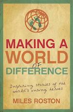 Making A World of Difference af Miles Roston