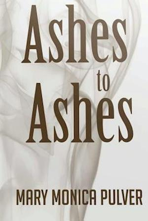 Bog, paperback Ashes to Ashes af Mary Monica Pulver