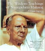 The Wisdom-Teachings of Nisargadatta Maharaj