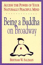 Being a Buddha on Broadway