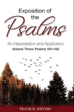 Exposition of the Psalms Volume Three